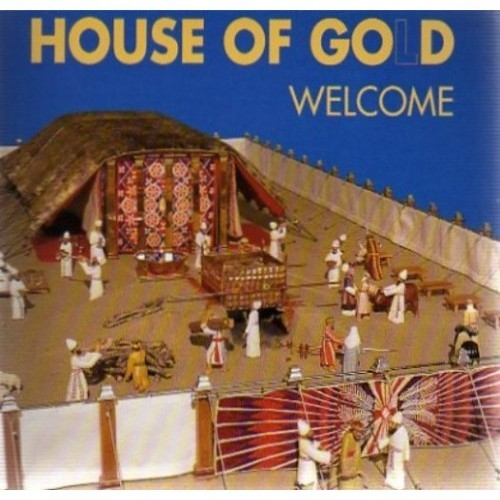 House of Gold Welcome